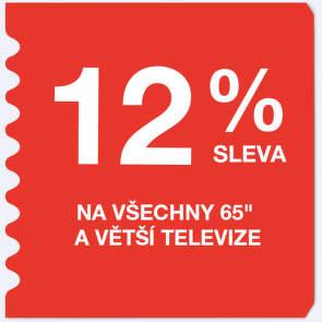 """12 % sleva na všechny televize 65"""" a větší"""